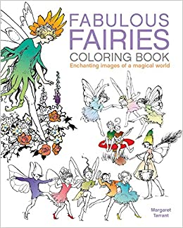 fabulous fairies coloring book enchanting images of a magical world arcturus coloring books margaret tarrant 9780785834922 amazoncom books - Fairies Coloring Book