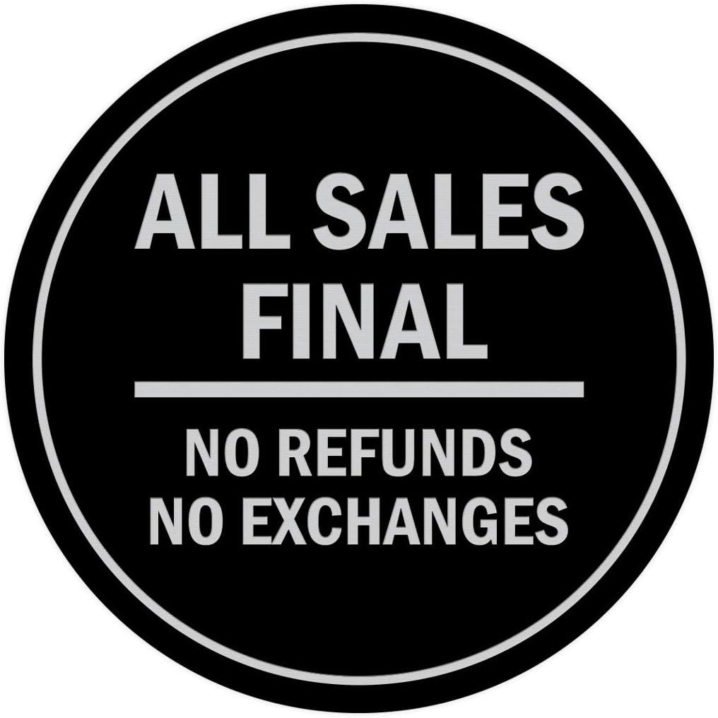 Medium Black Signs ByLITA Circle All Sales Final No Refunds No Exchanges Sign