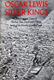 img - for Silver Kings: The Lives and Times of MacKay, Fair, Flood, and O'Brien, Lords of the Nevada Comstock Lode book / textbook / text book