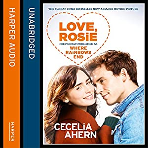 Love, Rosie (Where Rainbows End) Audiobook