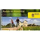 Radeln im Altmühltal  mit dem Altmühltalradweg von Rothenburg o.d. Tauber bis Kelheim: Die Schönsten Radtouren im Naturpark Altmühltal - mit ... Seenland und in das Ries. 1:50000 (Radführer)