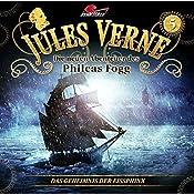 Das Geheimnis der Eissphinx (Die neuen Abenteuer des Phileas Fogg 5) | Markus Topf, Dominik Ahrens, Jules Verne
