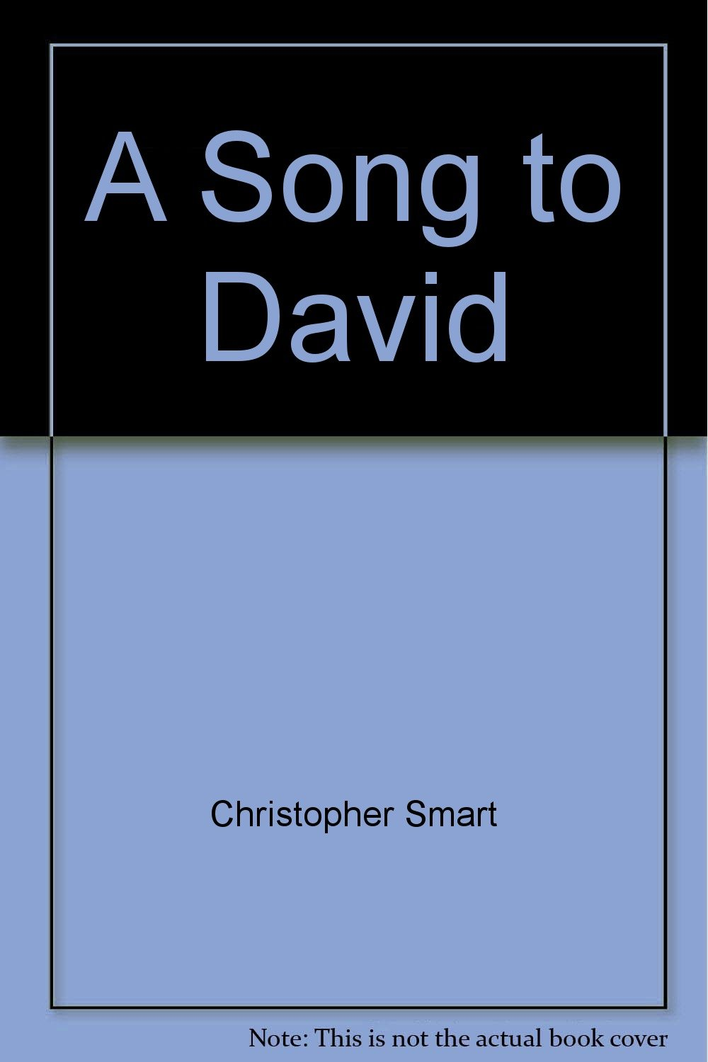 christopher smart a song to david