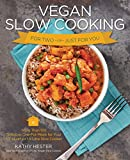 Vegan Slow Cooking for Two or Just for You: More than 100 Delicious