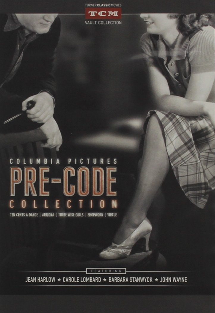 Columbia Pictures Pre-Code Collection (Arizona / Ten Cents a Dance / Virtue / Three Wise Girls / Shopworn)