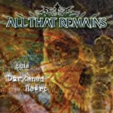This Darkened Heart by All That Remains (2004-03-23)