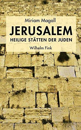 Jerusalem - Heilige Stätten der Juden.
