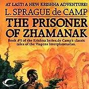 The Prisoner of Zhamanak: Krishna, Book 4 | L. Sprague de Camp