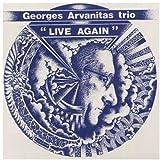 Live Again by Georges Arvanitas (2006-08-02)