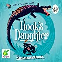 Hook's Daughter Audiobook by Heiidi Schulz Narrated by Leighton Pugh