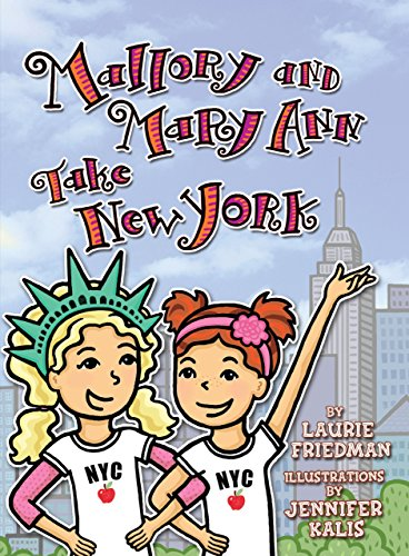 Mallory and Mary Ann Take New York (Mallory Books)