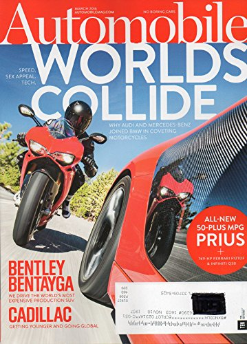Automobile 2016 Magazine ALL-NEW 50-PLUS MPG PRIUS + 769-HP FERRARI F12TDF & INFINITI Q30 BENTLEY BENTAYGA WE DRIVE THE WORLD'S MOST - Appeal Hot Sex