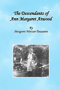 The Descendants of Ann Margaret Atwood