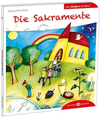 Die Sakramente den Kindern erklärt: Den Kindern erzählt/erklärt 19