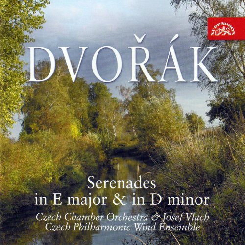 Dvořák: Serenades in E major & D minor, Tchaikovsky: Andante cantabile / Czech Chamber Orchestra, Vlach