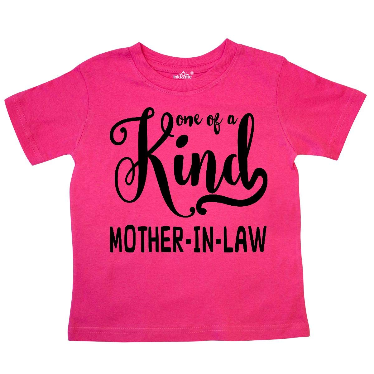 inktastic Gift for Mother-in-Laws 1 of a Kind Mother-in-Law Toddler T-Shirt