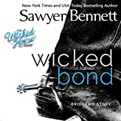 Wicked Bond: The Wicked Horse Series | Sawyer Bennett