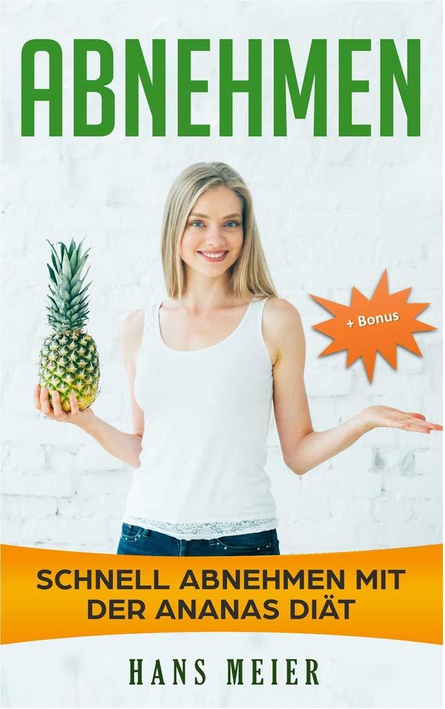 Wie man Ananas nimmt, um Gewicht zu verlieren