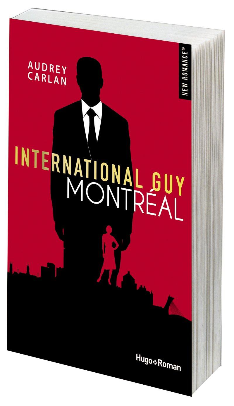 International Guy - tome 6 Montréal (6) Poche – 8 novembre 2018 Audrey Carlan Robyn stella Bligh Hugo Roman 2755638001