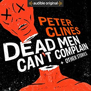 Dead Men Can't Complain and Other Stories Audiobook