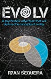 EvOLv: A pSyCHeDeLiC aDveNTuRE