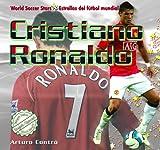 Cristiano Ronaldo (World Soccer Stars / Estrellas del Ftbol Mundial)