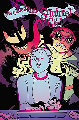 The Unbeatable Squirrel Girl Vol. 4: I Kissed a Squirrel and I Liked
