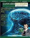 Cannabis Nurses Magazine - Neurological Effects Treatments Edition: Using Medical Marijuana to Treat Dementia