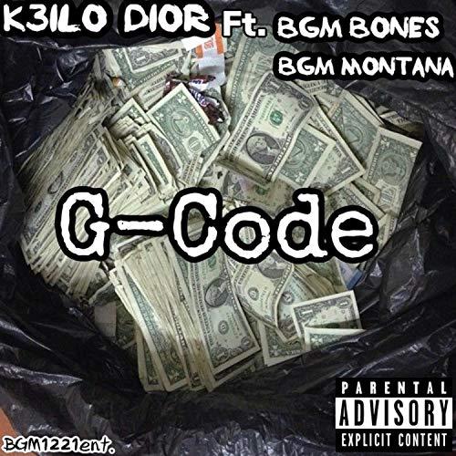 G Code (feat. Bgm Bones & Bgm Montana) [Explicit] (Dior-code)