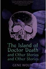 The Island of Dr. Death and Other Stories and Other Stories Kindle Edition