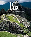 img - for P rou : Tr sors de l'Empire Inca book / textbook / text book