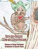 Gabe and Jasmine Meet the Magic Squirrel, Peggy Perdersen, 1456010034