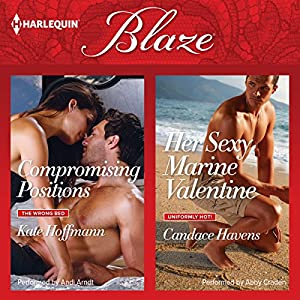 Compromising Positions & Her Sexy Marine Valentine Audiobook