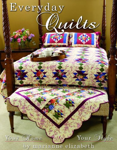 Everyday Quilts: Your Home Your Style PDF