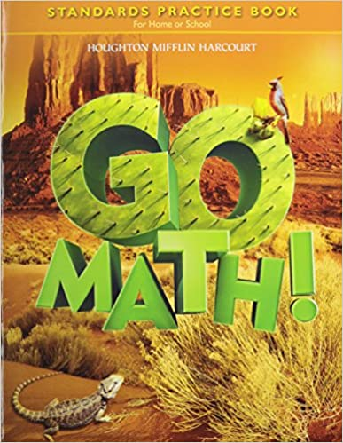 Go Math Standards Practice Book Grade 5 HOUGHTON MIFFLIN
