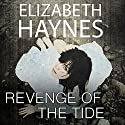 Revenge of the Tide Audiobook by Elizabeth Haynes Narrated by Karen Cass