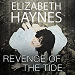 Revenge of the Tide | Elizabeth Haynes