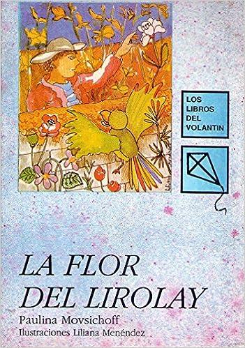 Versión libre de cuentos tradicionales argentinos. Ilustraciones Liliana Menéndez: Amazon.es: Paulina Movsichoff, Liliana Menendez: Libros