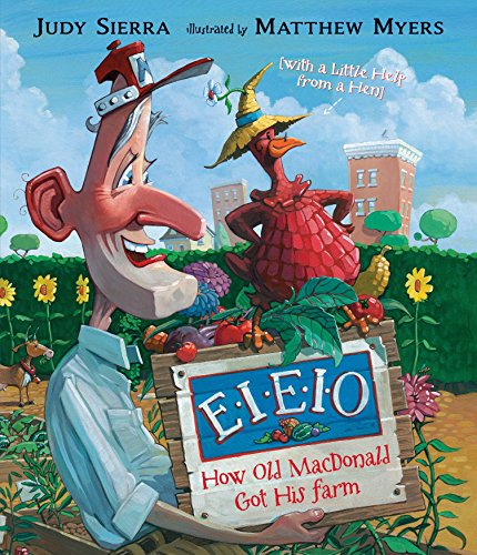 Eieio Farm - EIEIO: How Old MacDonald Got His Farm with a Little Help From a Hen