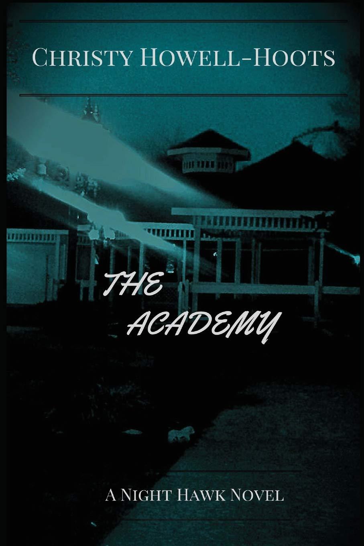 Download The Academy: A Night Hawk Novel PDF
