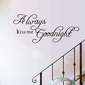 Always Kiss Me Goodnight Wall Sticker Decal Quote Art Vinyl Decor Removable PVC Decoration for Living Room Bedroom