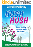 Hush Hush: Can a holiday romance really be forever?