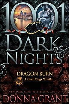 Dragon Burn: A Dark Kings Novella by [Grant, Donna]
