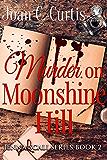Murder on Moonshine Hill: Jenna Scali Book 2 (A Jenna Scali Mystery)