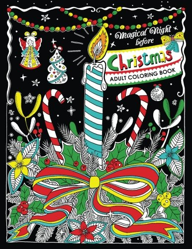 Read Online Adults Coloring Book: Magical Night before Christmas Fun and Relaxing Designs pdf epub