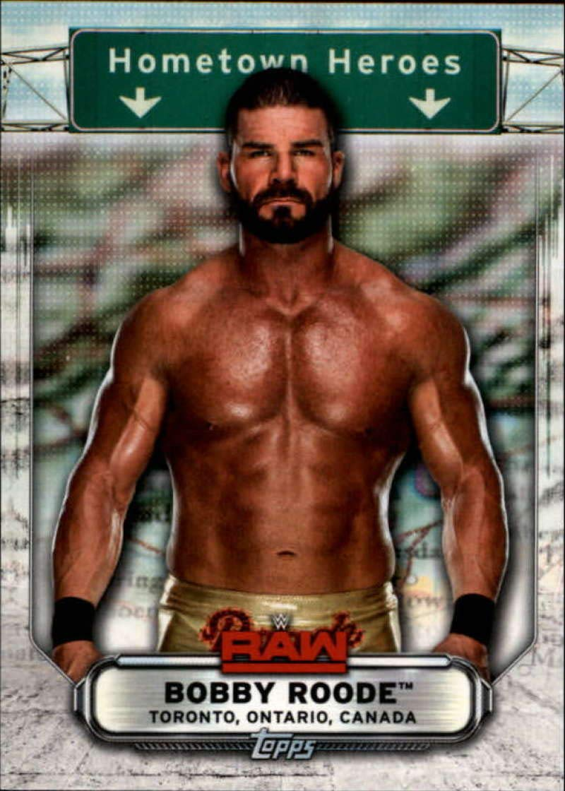 2019 Topps WWE Raw Hometown Heroes #HH-8 Bobby Roode Wrestling Trading Card