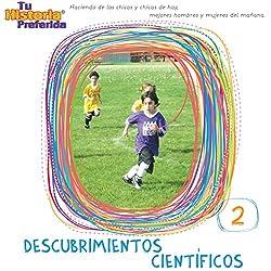 Descubrimientos Cientificos 2 [Scientific Discoveries 2 (Texto Completo)]