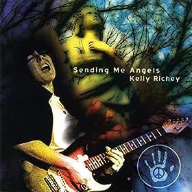 Kelly Richey - Sending Me Angels