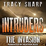 Intruders: The Invasion, Book 1 | Tracy Sharp
