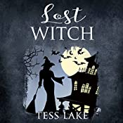 Lost Witch: Torrent Witches Cozy Mysteries, Book 9 | Tess Lake